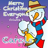 Play & Download Merry Christmas Everyone!  Volume 2 (Christmas Carols) by Kidzone | Napster