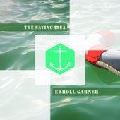 The Saving Idea von Erroll Garner