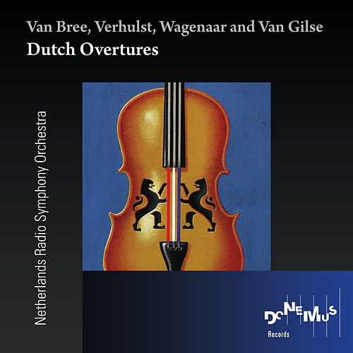 Play & Download Dutch Overtures by Netherlands Radio Symphony Orchestra | Napster