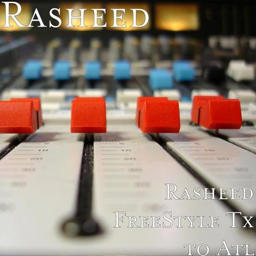 Rasheed FreeStyle in Atl by Rasheed