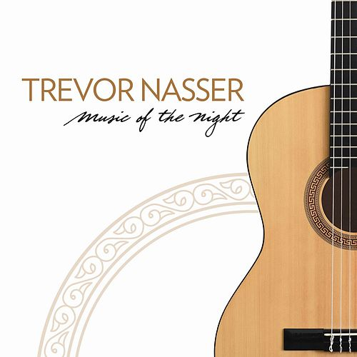 Play & Download Music of the Night by Trevor Nasser | Napster