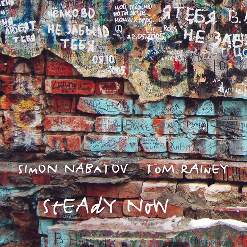 Play & Download Steady Now by Tom Rainey | Napster