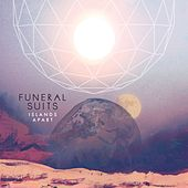 Play & Download Islands Apart by Funeral Suits | Napster