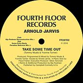 Take Some Time Out by Arnold Jarvis