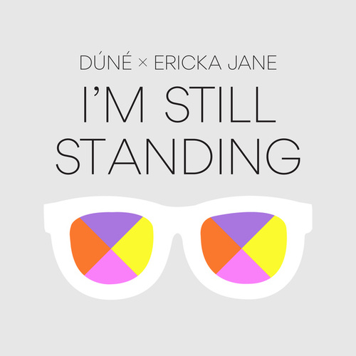 I'm Still Standing by Dúné