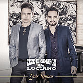 Play & Download Dois Tempos by Zezé Di Camargo & Luciano | Napster