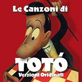 Play & Download Le canzoni di Totò by Various Artists | Napster