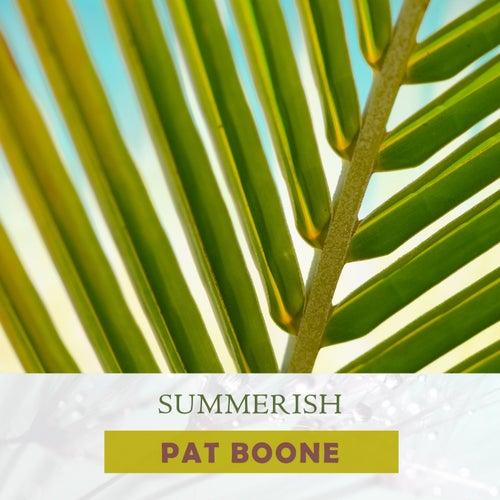 Summerish by Pat Boone