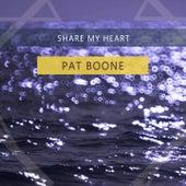 Share My Heart von Pat Boone