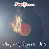 Play My Favorite Hits by Pat Boone