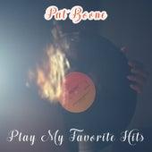 Play My Favorite Hits von Pat Boone