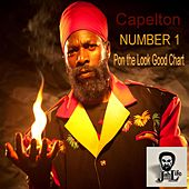 Play & Download Number 1 Pon the Look Good Chart by Capleton | Napster