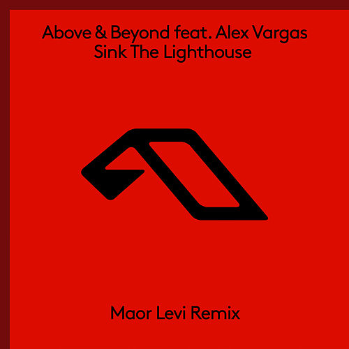 Play & Download Sink The Lighthouse (Maor Levi Remix) by Above & Beyond | Napster