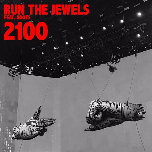 2100 (feat. BOOTS) by Run The Jewels