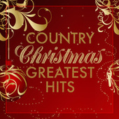 Country Christmas Greatest Hits by Various Artists