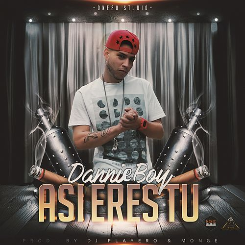 Play & Download Asi Eres Tu by Danny Boy | Napster