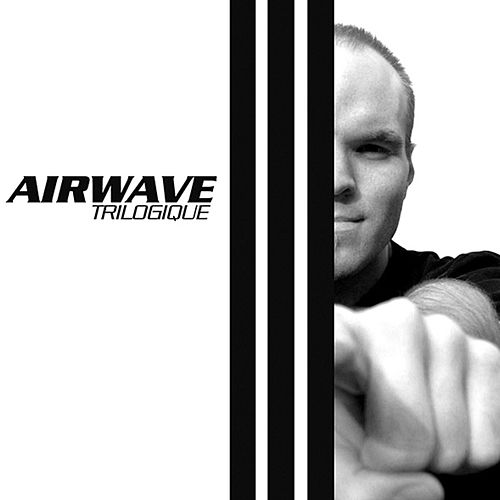 Play & Download Trilogique by Airwave | Napster