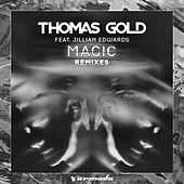 Play & Download Magic (Remixes) by Thomas Gold | Napster