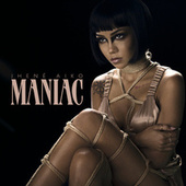 Play & Download Maniac by Jhené Aiko | Napster