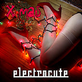 Play & Download Xmas by Electrocute | Napster