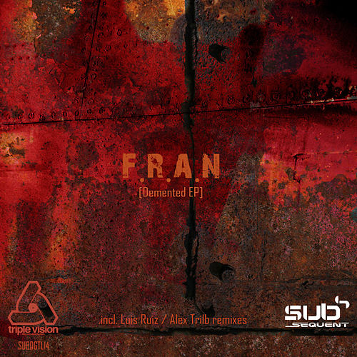 Play & Download Demented EP by Fran | Napster