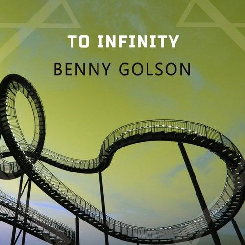 To Infinity von Benny Golson