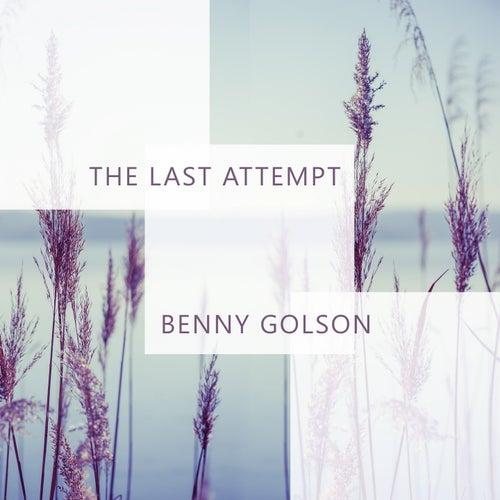 The Last Attempt von Benny Golson