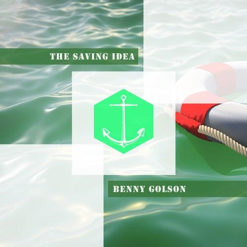 The Saving Idea von Benny Golson
