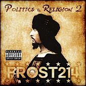 Play & Download Politics and Religion II by Frost214 | Napster