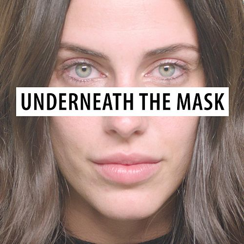 Play & Download Underneath the Mask by Jessica Lowndes | Napster