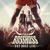 Dos Bros Live von The Bosshoss