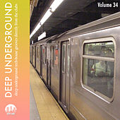 Play & Download Deep Underground, Vol. 34 by Various Artists | Napster