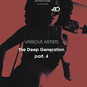 The Deep Generation, Pt. 4 by Various Artists
