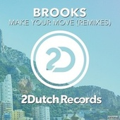 Play & Download Make Your Move (Remixes) by Brooks | Napster