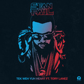 Play & Download Tek Weh Yuh Heart by Sean Paul | Napster