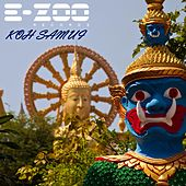 Play & Download Koh Samui by Various Artists | Napster