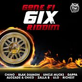 Play & Download Gone Fi 6ix Riddim by Various Artists | Napster