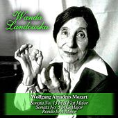 Wolfgang Amadeus Mozart: Sonata No. 13 In B Flat Major / Sonata No. 5 In G Major / Rondo In A Minor by Wanda Landowska