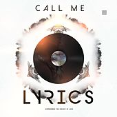 Play & Download Call Me Lyrics by J Lyrics | Napster