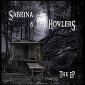 Play & Download Sabrina & the Howlers - EP by Sabrina | Napster