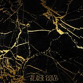Play & Download Black Gold by Neus | Napster
