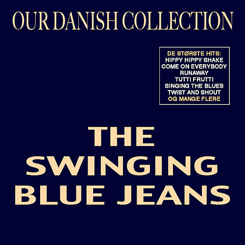 Our Danish Collection by Swinging Blue Jeans