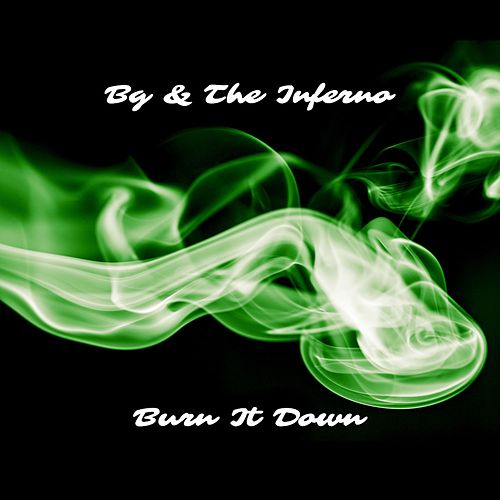 Play & Download Burn It Down by B.G. | Napster