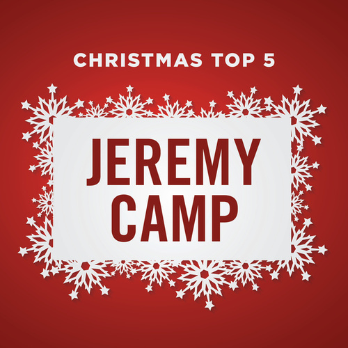 Christmas Top 5 by Jeremy Camp