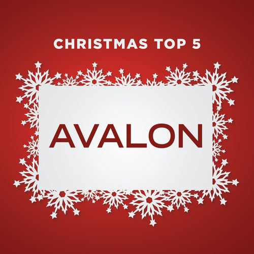 Play & Download Christmas Top 5 by Avalon | Napster