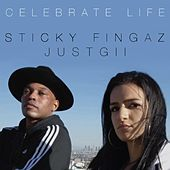Play & Download Celebrate Life (feat. Just Gii) by Sticky Fingaz | Napster