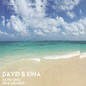 Play & Download David & Kina by David Choi | Napster