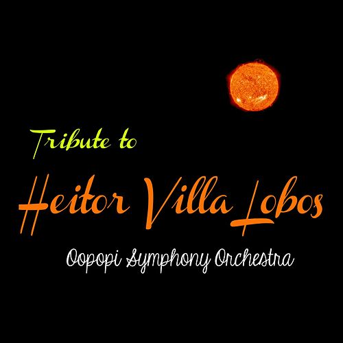 Tribute to Heitor Villa Lobos by Oopopi Symphony Orchestra