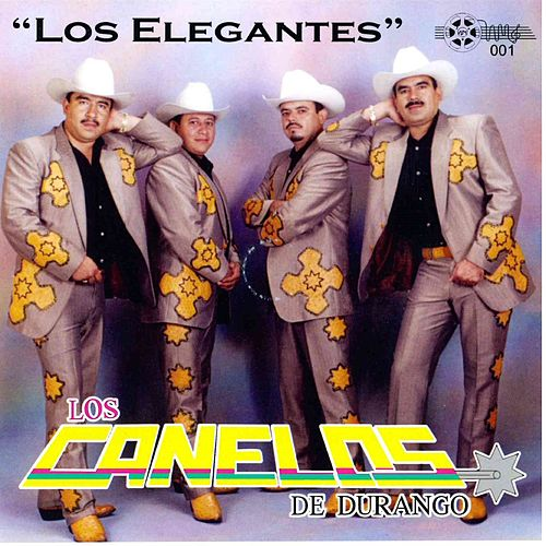 Play & Download Los Elegantes by Los Canelos De Durango | Napster