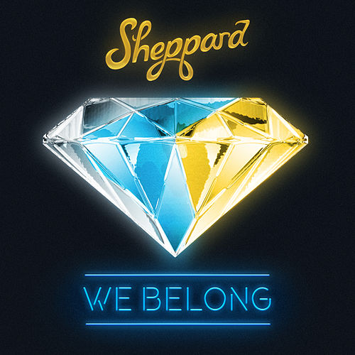 We Belong by Sheppard